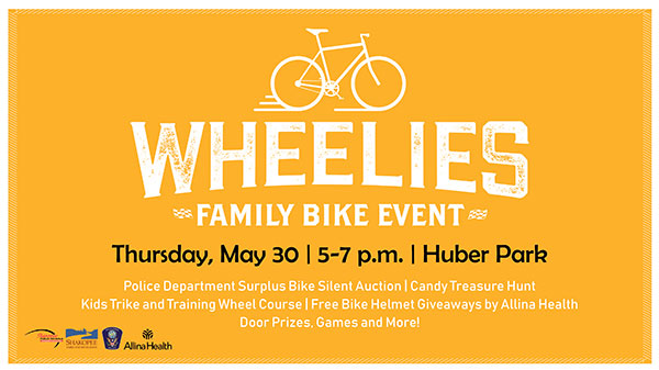 Poster with words Wheelies Family Bike Event, Thursday, May 30 5-7 p.m. Huber Park
